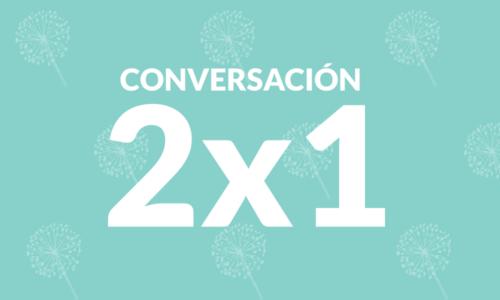 Bono 2×1 Conversación